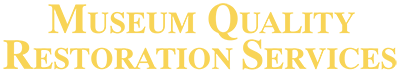 Musuem Quality Restoration Services
